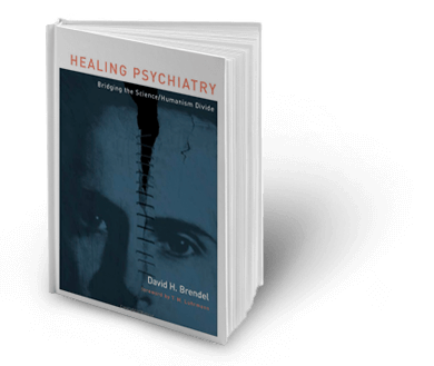 image of book by Doctor Brendel titled Healing Psychiatry